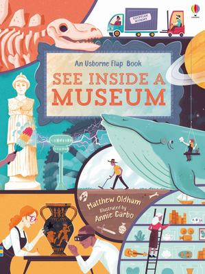 See Inside a Museum (Usborne Lift-the-Flap Board Book)