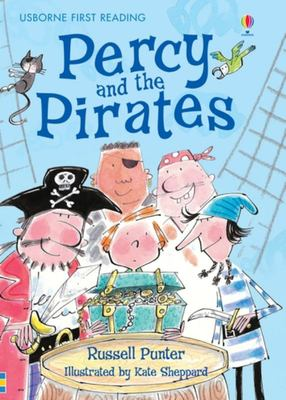 Percy and the Pirates (Usborne First Reading Level 4)