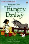 The Hungry Donkey (Usborne First Reading: Farmyard Tales)