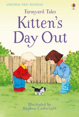 Kitten's Day Out (Usborne First Reading: Farmyard Tales)
