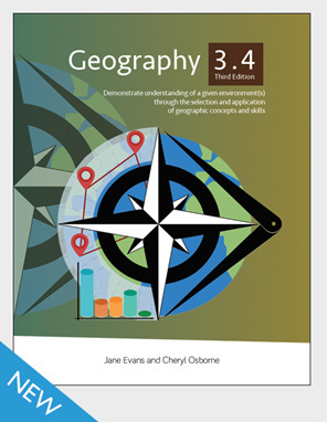 Geography 3.4: Demonstrate understanding of a given environment(s) through the selection and application of geographic concepts and skills - New 3rd Edition 2018