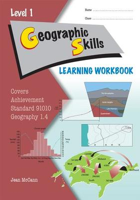 ESA NCEA Level 1 Geography AS 1.4 Geographic Skills Learning Workbook