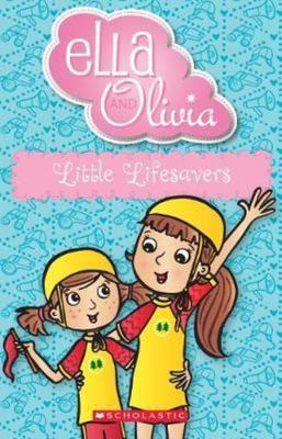 Little Lifesavers (Ella and Olivia #20)