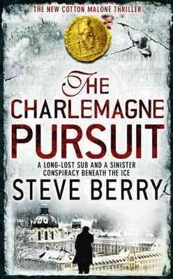 The Charlemagne Pursuit (Cotton Malone #4)