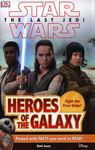 Heroes of the Galaxy (Star Wars The Last Jedi: DK Readers Level 2)