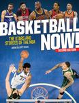 Basketball Now! The Stars and Stories of the NBA (2nd ed)