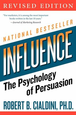 Influence: Psychology of Persuasion