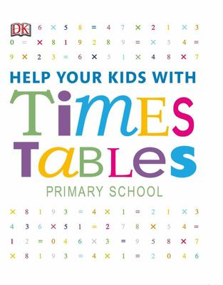 Help Your Kids With Times Tables : Primary School