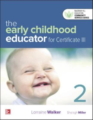 Old Edition. ST193 The Early Childhood Educator For Certificate III Blended Learning + CNCT PLUS
