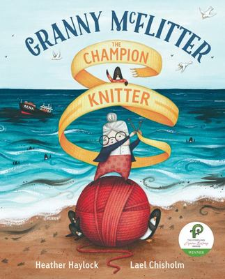 Granny McFlitter, the Champion Knitter