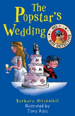 The Popstar's Wedding (No. 1 Boy Detective #2)