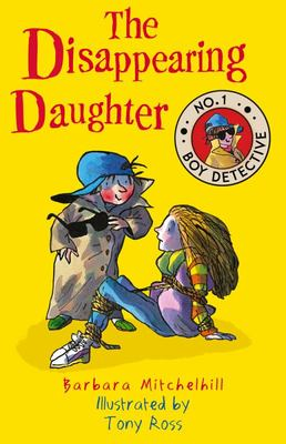 The Disappearing Daughter (No. 1 Boy Detective #1)