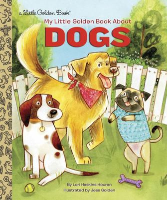 LGB My Little Golden Book About Dogs