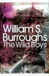 The Wild Boys : A book of the dead