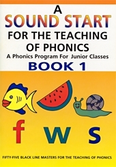 A Sound Start For The Teaching of Phonics Book 1