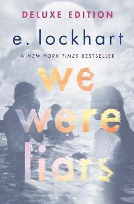 We Were Liars (Deluxe Edition)