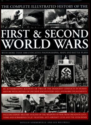Complete Illustrated History of the First & Second World Wars