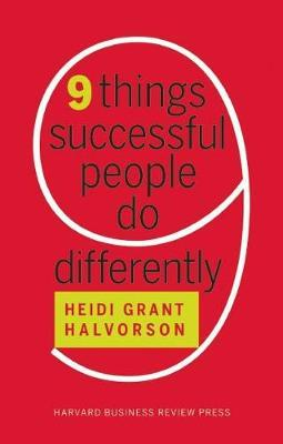 Nine (9) Things Successful People Do Differently