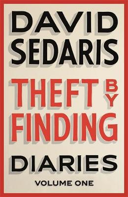 Theft by Finding: Diaries Vol 1