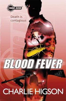 Blood Fever (Young Bond #2)