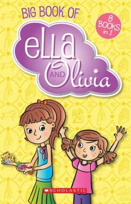 Big Book of Ella and Olivia (8 in 1 Bind-Up)