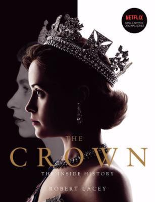 The Crown: The Official History