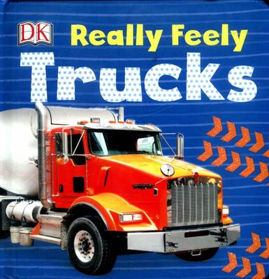 Trucks (DK Really Feely)