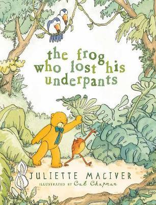 The Frog Who Lost His Underpants (PB)