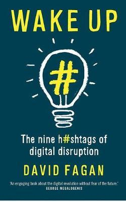 Wake Up - The Nine Hashtags of Digital Consumption