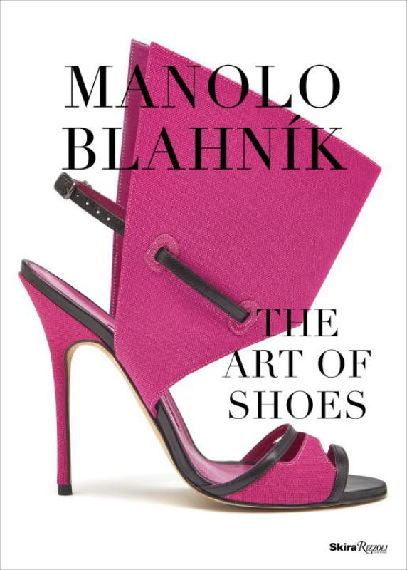 Manolo Blahnik : The Art of Shoes: A Catalogue
