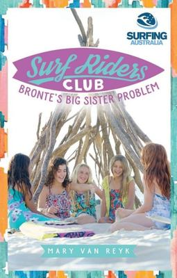 Bronte's Big Sister Problem: Surf Riders Club 2