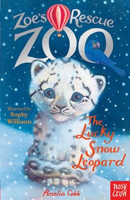 Lucky Snow Leopard (Zoe's Rescue Zoo #6)