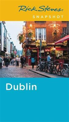 Rick Steves Snapshot Dublin (Fifth Edition)