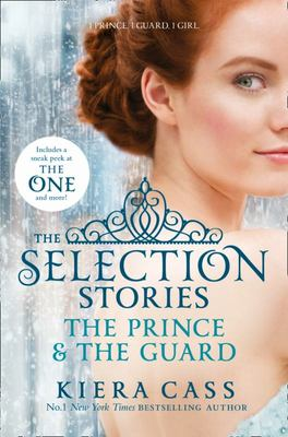 The Prince and the Guard (The Selection Stories)