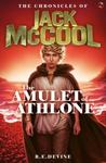 The Amulet of Athlone (The Chronicles of Jack McCool #1)