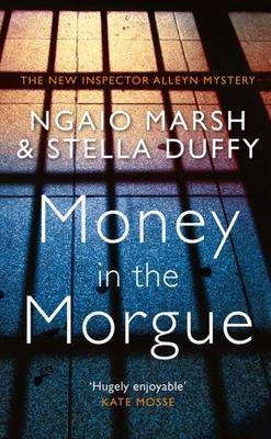 Money in the Morgue: An Inspector Alleyn Mystery