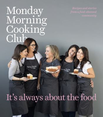 It's Always about the Food (Monday Morning Cooking Club #3) PB
