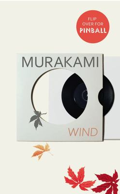 Wind / Pinball - Two Early Novels
