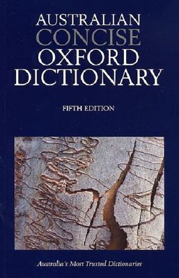 Australian Concise Oxford Dictionary 5ed