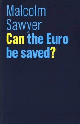 Can the Euro be Saved?