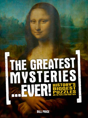 The Greatest Mysteries...Ever!