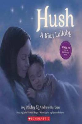 Hush: A Kiwi Lullaby (Book & CD)