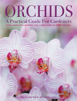 Orchids A Practical Guide for Gardeners