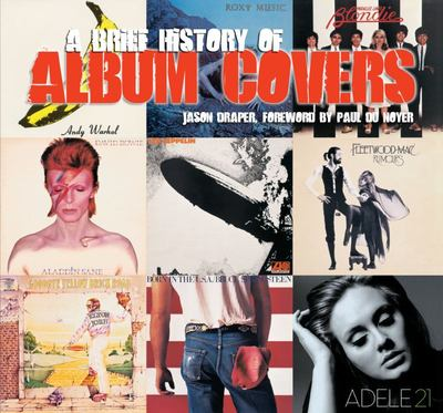 A Brief History of Album Covers (2017 Update)