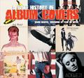 A Brief History of Album Covers (HB)