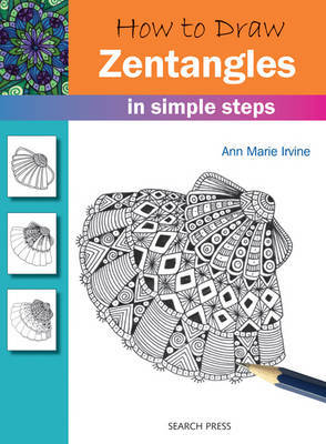 How to Draw: Zentangles: In Simple Steps