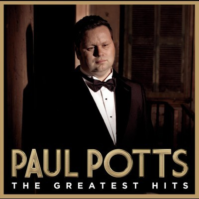 Paul Potts - Greatest Hits