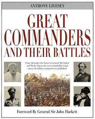 Great Commanders and Their Battles