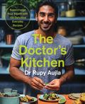 The Doctor's Kitchen: The new, evidence-based approach to eating yourself to vibrant health. With 100 easy, delicious recipes.