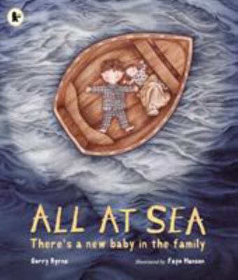 All at Sea: There's a New Baby in the Family (PB)